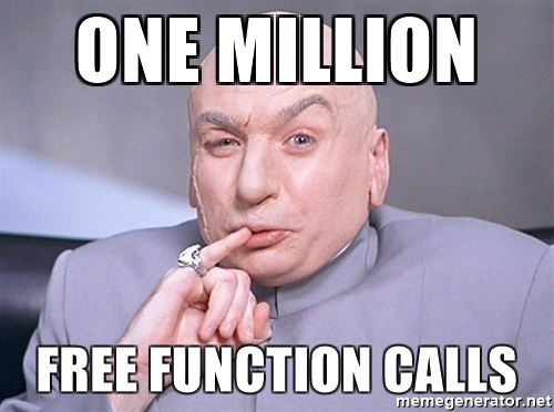 One million free function calls