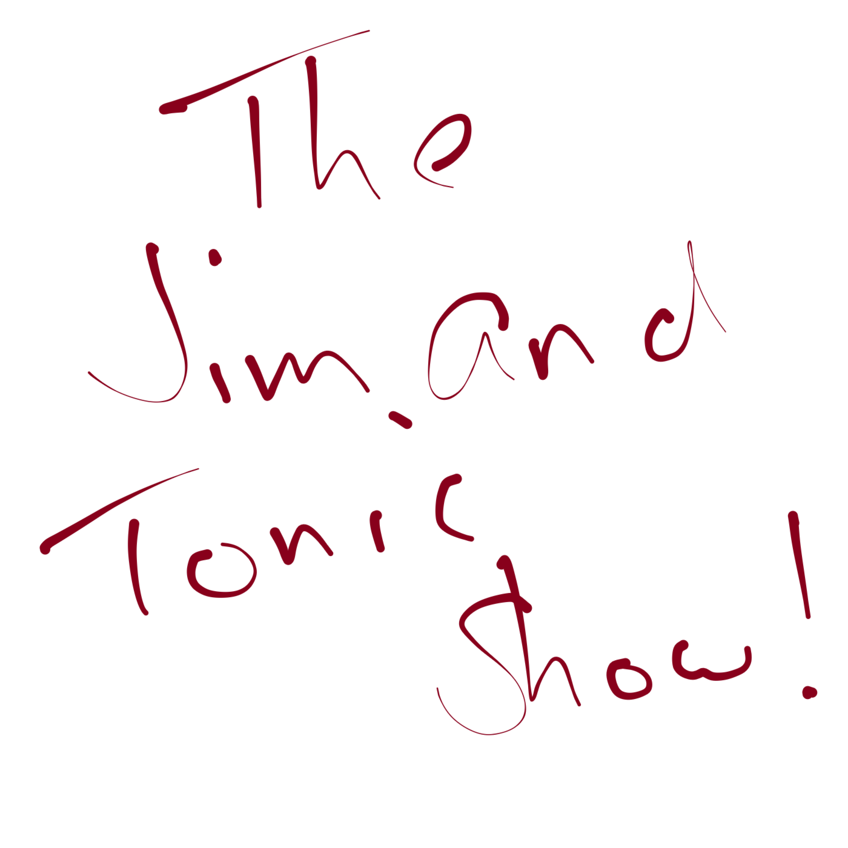 The Jim And Tonic Show