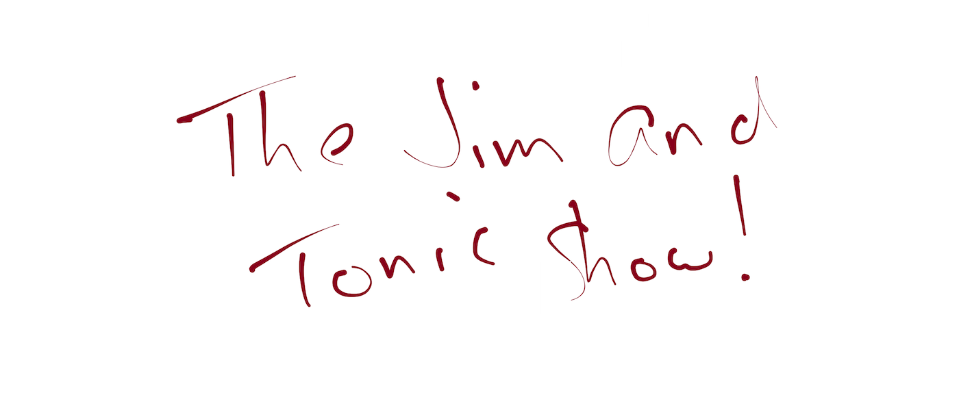 Jim and tonic show logo
